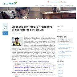 Licenses for import, transport or storage of petroleum