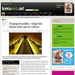 Transport public : vingt fois moins cher que la voiture