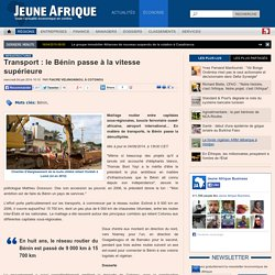 Transport : le Bénin passe à la vitesse supérieure