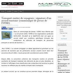 Transport routier de voyageurs: signature d'un accord tourisme (communiqué de presse de l'OTRE) - Le Fret