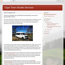 Cape Town Shuttle Services: Choose comfortable and cost effective transportation service with approachable manner