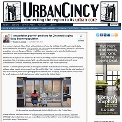 'Transportation poverty' predicted for Cincinnati's aging Baby Boomer population — UrbanCincy