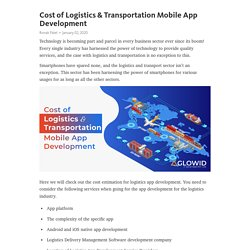 Cost of Logistics & Transportation Mobile App Development