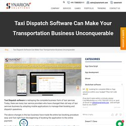 Want to Develop Your Taxi Dispatch Software