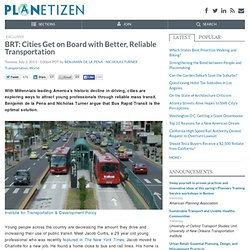BRT: Cities Get on Board with Better, Reliable Transportation
