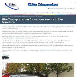 Elite Transportation for various events in San Francisco