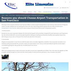 Reasons you should Choose Airport Transportation in San Francisco