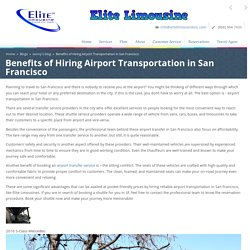 Benefits of Hiring Airport Transportation in San Francisco