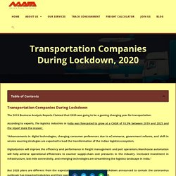 Transportation Companies During Lockdown And Safe Guidelines, 2020