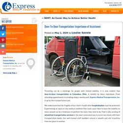 Door-To-Door Transportation: Importance of Assistance
