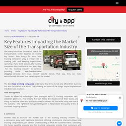 Key Features Impacting the Market Size of the Transportation Industry