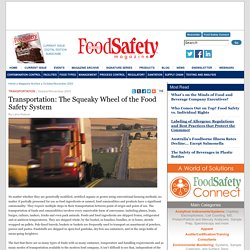 Transportation: The Squeaky Wheel of the Food Safety System