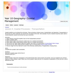 Lesson 4: Coastal Processes - Transportation - Year 10 Geography- Coastal Management