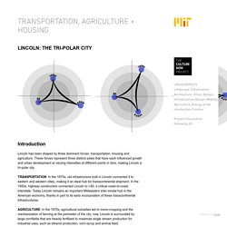 Transportation, Agriculture + Housing - Massachusetts Institute of Technology
