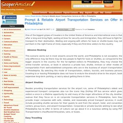 Prompt & Reliable Airport Transportation Services on Offer in Philadelphia