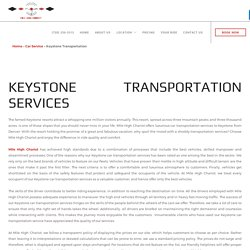 Keystone transportation services - Mile High Chariot LLC