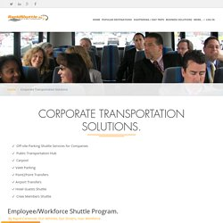 Corporate Transportation Solutions - RapidShuttle 24/7 - Professional Transportaion Services