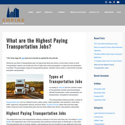 What are the Highest Paying Transportation Jobs? - Empire Workforce Solutions