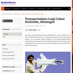Transportations Luigi Colani Karlsruhe, Allemagne - BubbleMania