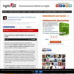Conversación en inglés: Medios de transporte y viajes – descargar MP3 audio gratis