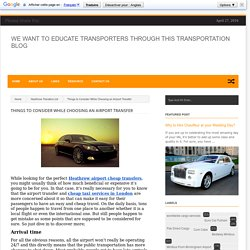 Things to Consider While Choosing an Airport Transfer