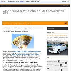 Tips to save money for Airport Transfer