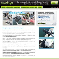 easyroll by Movingo : Transporteur personnel electrique.