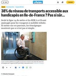 38% du réseau de transports accessible aux handicapés en Ile-de-France ? Pas si sûr…