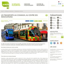 Les transports au commun, au centre des innovations
