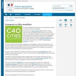 Transports en villes mondiales-Histoire-géographie-Éduscol