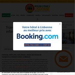 Transports à Lisbonne : 10 infos indispensables pour votre séjour en 2018