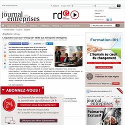 """Aquitaine - L'Aquitaine aura son """"living lab"""" dédié aux transports intelligents"""