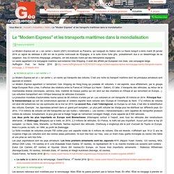 """Le """"Modern Express"""" et les transports maritimes dans la mondialisation"""