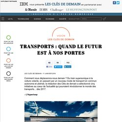 Transports : quand le futur est à nos portes - Point de vue ClesDeDemain