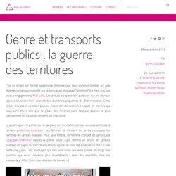 Genre et transports publics : la guerre des territoires