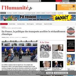 En France, la politique des transports accélère le réchauffement climatique