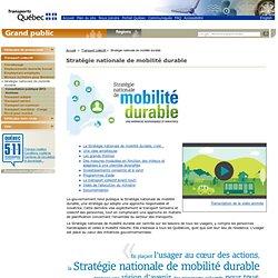 Transports Québec : Stratégie nationale de mobilité durable