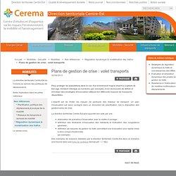 Plans de gestion de crise: volet transports - Site internet du CETE de Lyon