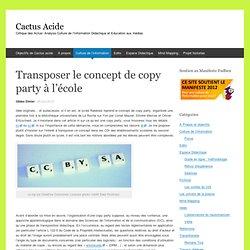 Transposer le concept de copy party à lécole