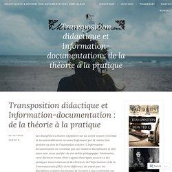 Transposition didactique et Information-documentation : de la théorie à la pratique – Didactique(s) & Information-documentation