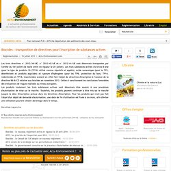 ACTU ENVIRONNEMENT 19/07/13 Biocides : transposition de directives pour l'inscription de substances actives