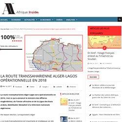 La route transsaharienne Alger-Lagos opérationnelle en 2018