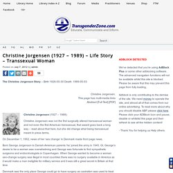 Christine Jorgensen (1927 – 1989) - Life Story - Transsexual Woman