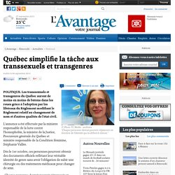 Québec simplifie la tâche aux transsexuels et transgenres - National - L'Avantage