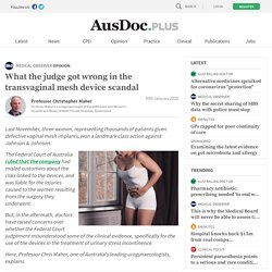 What the judge got wrong in the transvaginal mesh device scandal