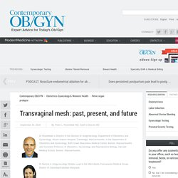 Transvaginal mesh: past, present, and future