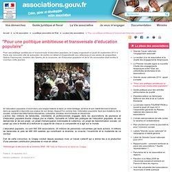 """""""Pour une politique ambitieuse et transversale d'éducation populaire"""""""