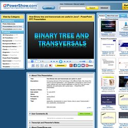 How Binary tree and transversals are useful in Java? PowerPoint presentation