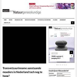 Transvetzuurinname aanstaande moeders in Nederland toch nog te hoog? - vngk