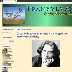 Oscar Wilde: the Man who Challenged the Victorian Duplicity